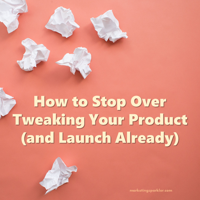 how to stop over tweaking your project