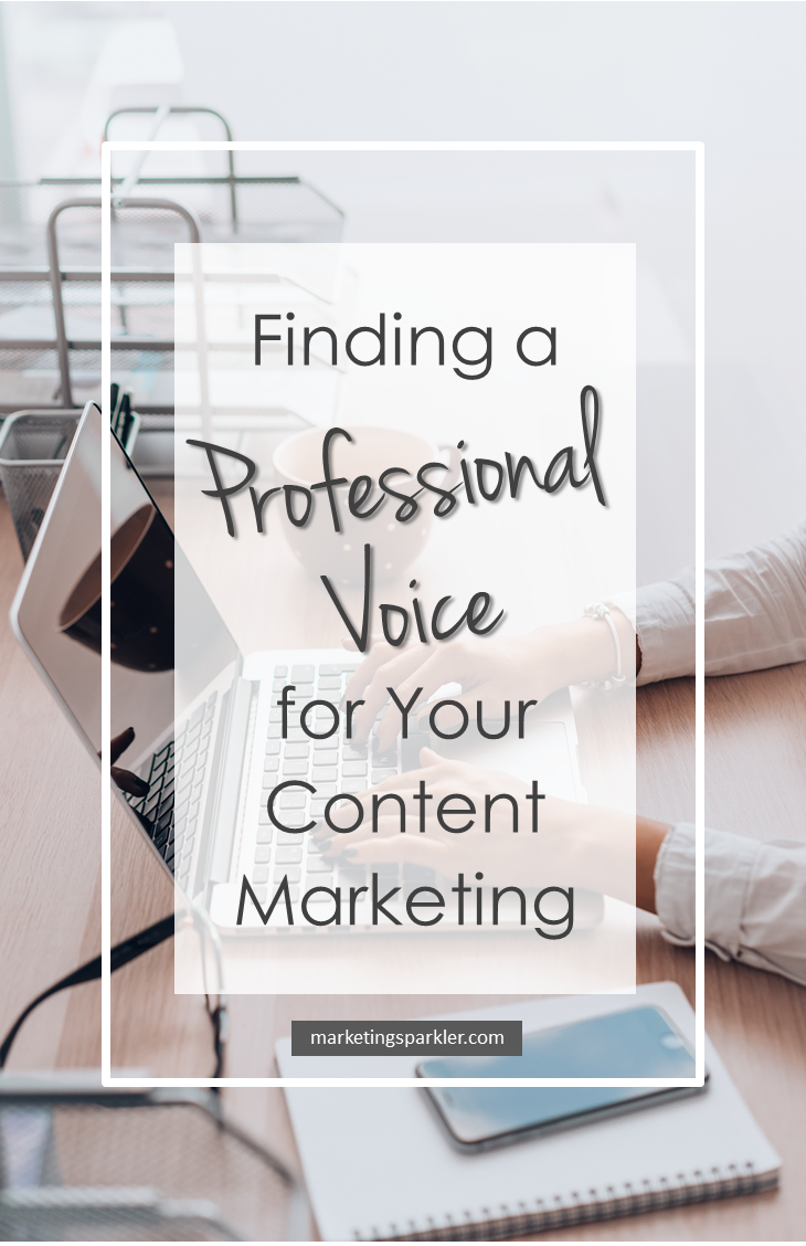 Finding a professional voice for your content marketing: how to figure out your point of view so that your content is cohesive and coherent across all of your marketing channels.