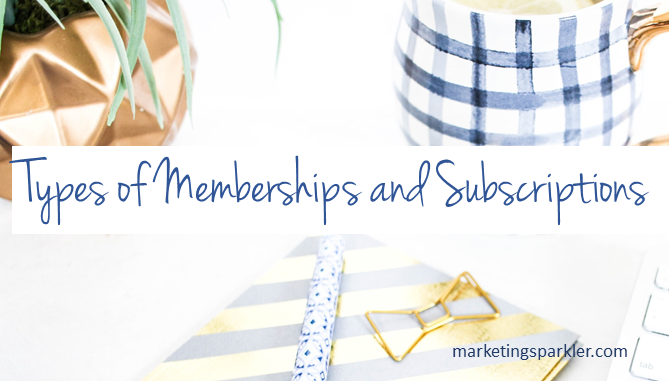 Membership Types of Subscriptions