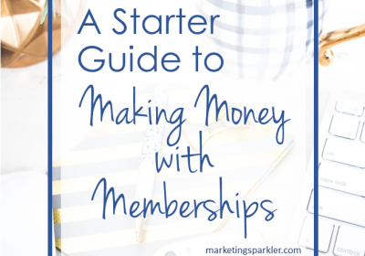 A Starter Guide to Making Money With Memberships