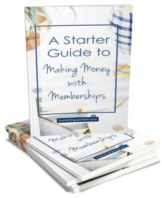 Workbook - Your Starter Guide to Making Money With Memberships