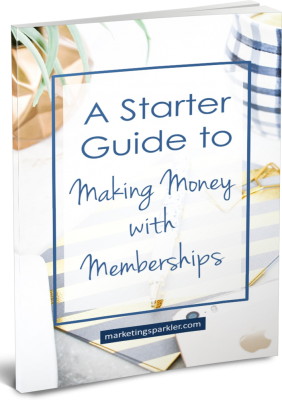 Free Workbook Your Starter Guide to Making Money With Memberships from Marketing Sparkler