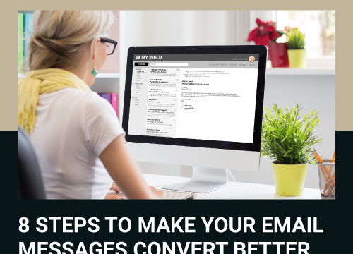 8 Steps to Make Your Email Messages Convert Better