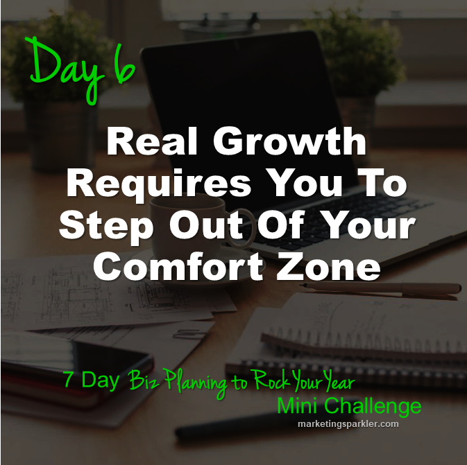 Day 6 Real Growth Requires You To Step Out Of Your Comfort Zone