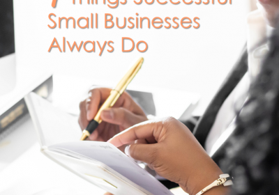 4 Things Successful Small Businesses Always Do