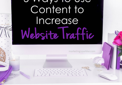 5 Ways to Use Content to Increase Website Traffic
