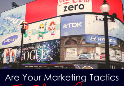Are Your Marketing Tactics Too Blatant?