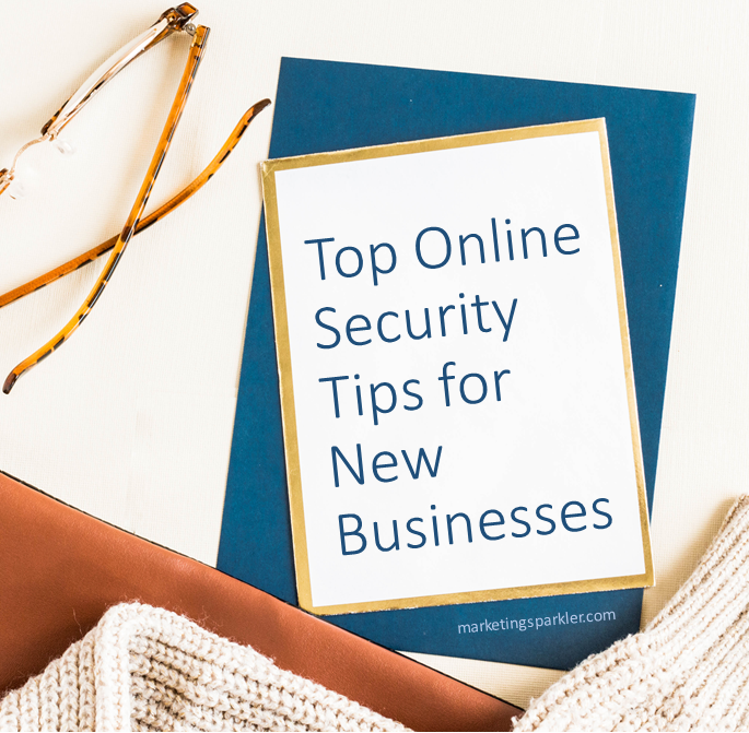 Top Online Security Tips for New Businesses