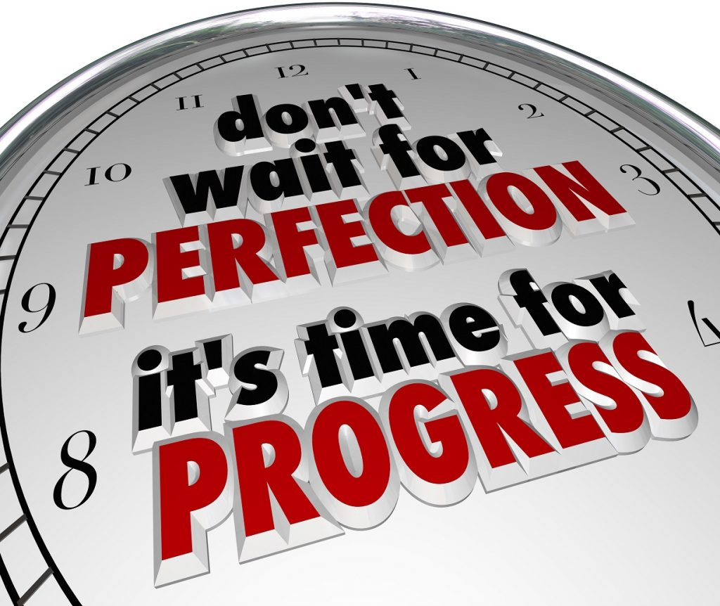 Dont Wait Perfection Time Progress Clock