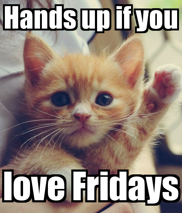 hands-up-if-you-love-fridays