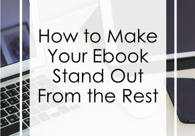 Making Your Ebook Stand Out from the Rest