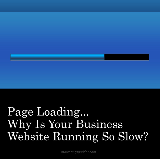 Page Loading Why is your business website running so slow