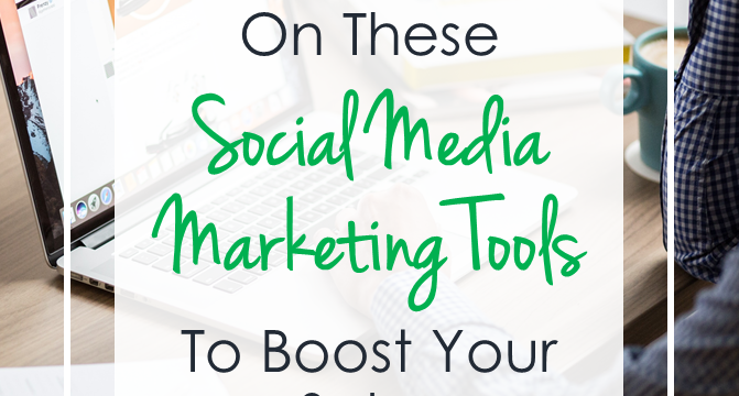 Don't Miss Out on These 5 Social Media Marketing Tools to Boost Your Sales