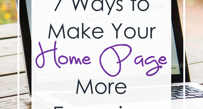 7 Ways To Make Your Homepage More Engaging