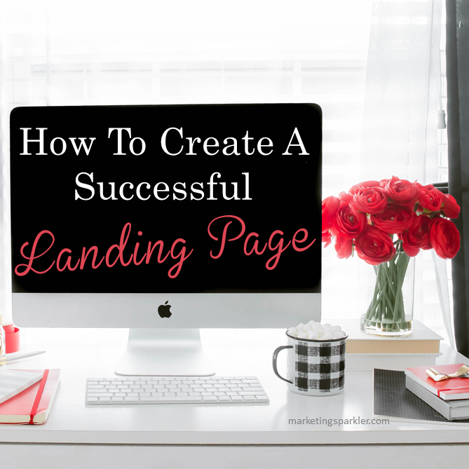 How to create a successful landing page
