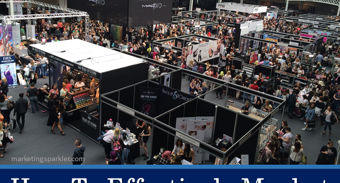 How To  Effectively Market Your Business At A Trade Show