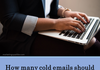 How Many Cold Emails Should You Send Per Day?