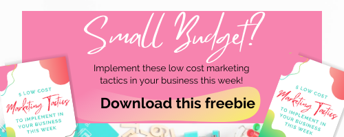 5 Low Cost Marketing Tactics To Implement This Week