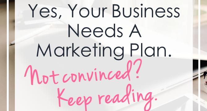Yes, You Do Really Need a Marketing Plan