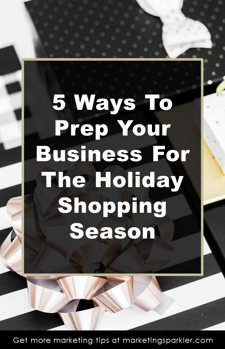 5 Ways to Prep Your Business for Holiday Shopping Season