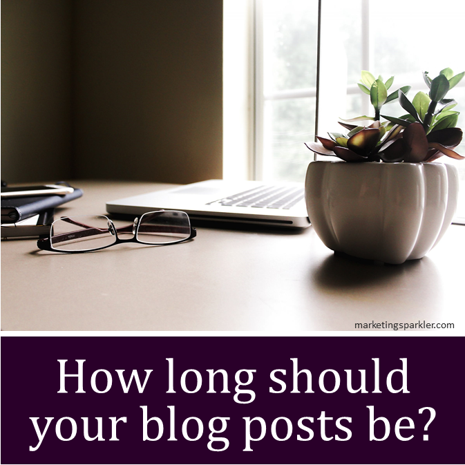 How long should your blog posts be