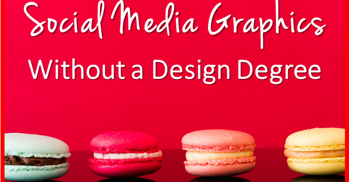 How to Create Stunning Social Media Graphics Without a Design Degree