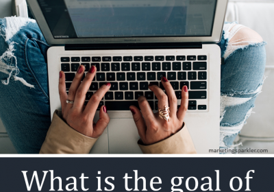 What's The Goal Of Your Blog Post?