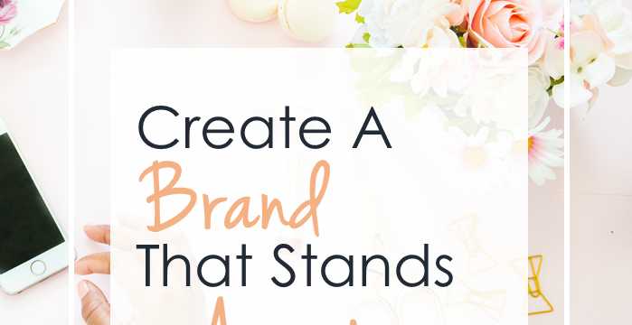 Create A Brand That Stands Apart