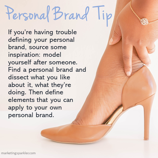 Process Behind Developing A Personal Brand Tip