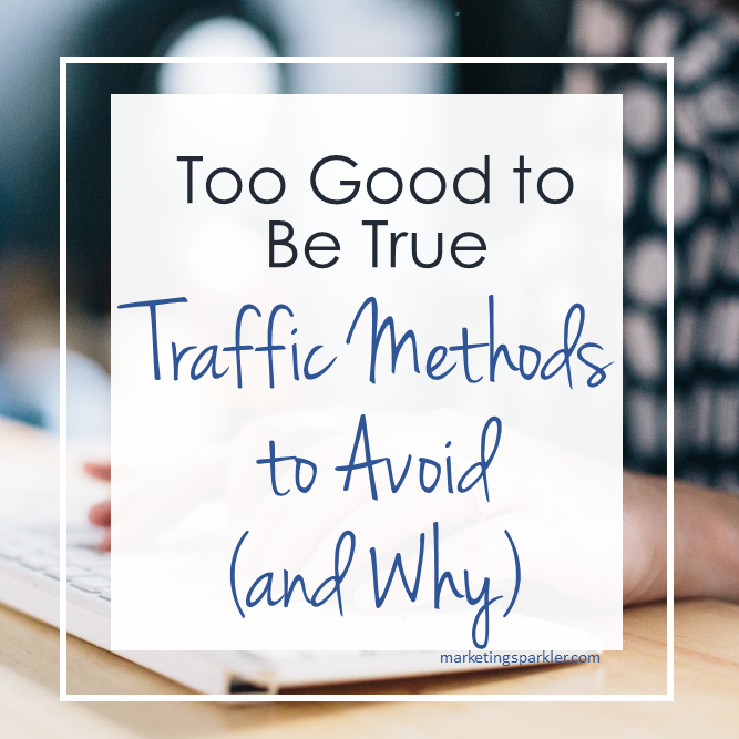 Traffic Methods to Avoid and Why