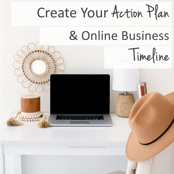 Create Your Action Plan and Online Business Timeline