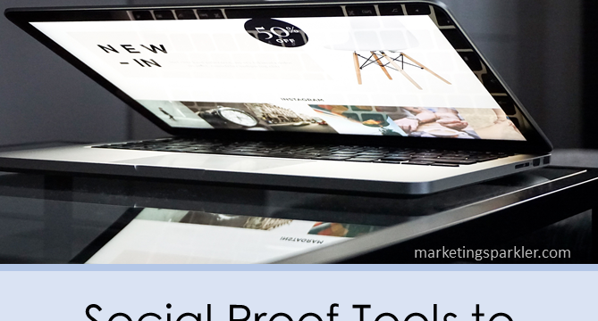 Social Proof Tools To Improve Website Conversions