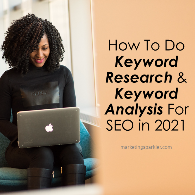 How To Do Keyword Research and Keyword Analysis For SEO in 2021