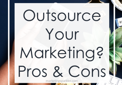 Outsource Marketing: The Pros And Cons