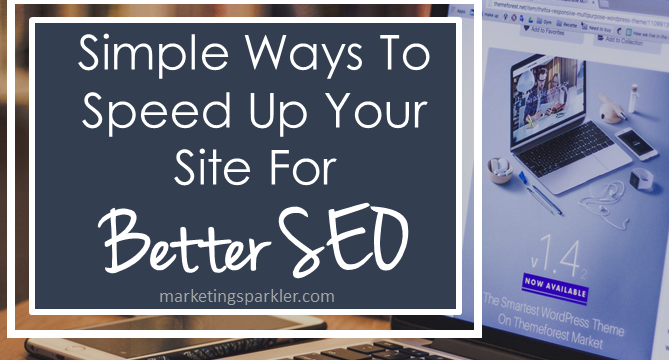 Speed Up Your Site For Better SEO