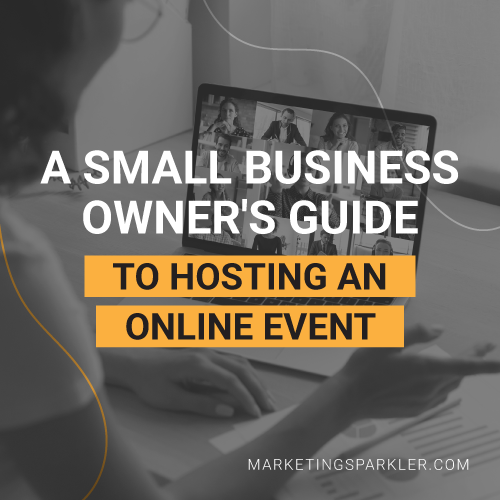 Small Business Owners Guide to Hosting Online Event 01
