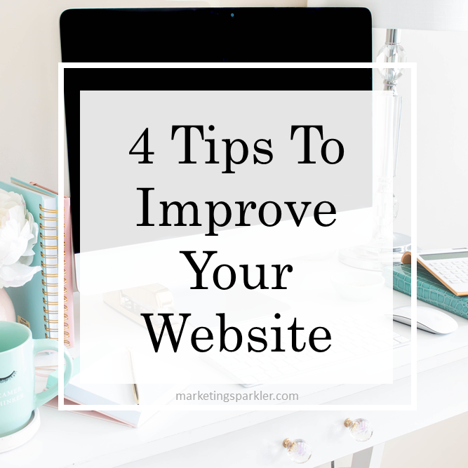 4 Tips To Improve Your Website