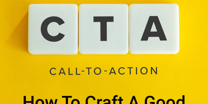 How To Craft A Good Call To Action At The End Of Your Blog Post