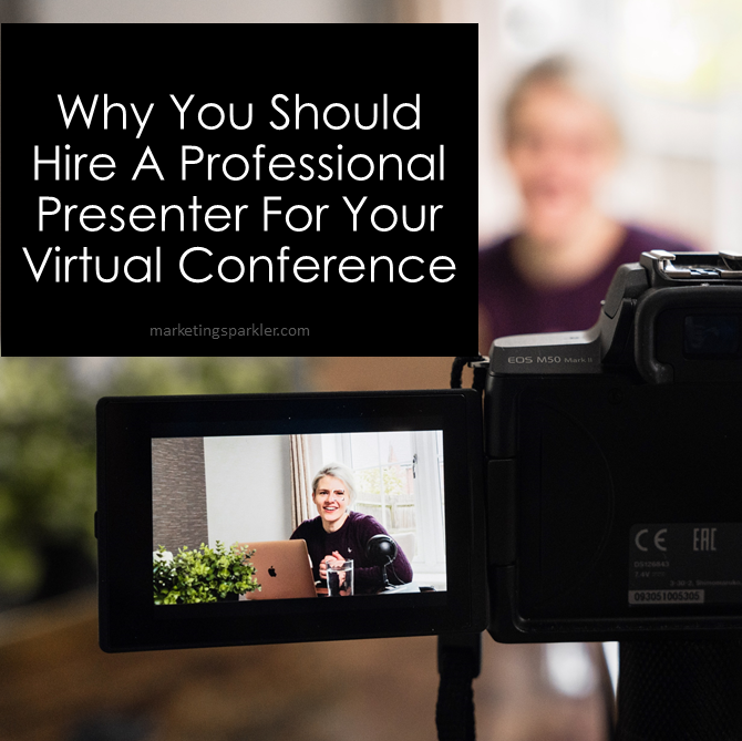 Why You Should Hire A Professional Presenter For Your Virtual Conference