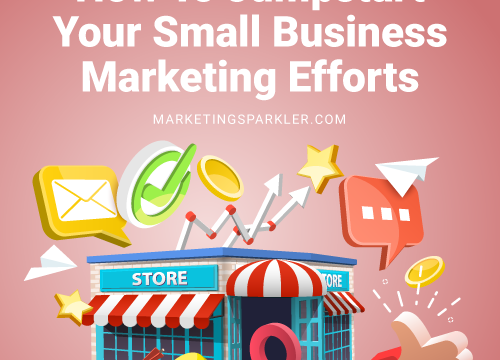 How To Jumpstart Your Small Business Marketing Efforts