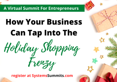 Systems Summits: Profit During the Holiday Shopping Frenzy